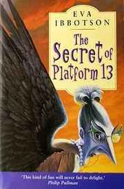 The Secret of Platform 13 av Eva Ibbotson