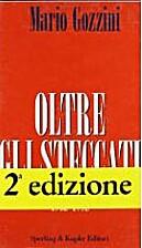 Oltre gli steccati by Mario Gozzini