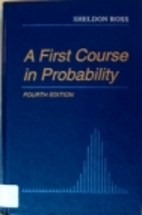 A First Course in Probability by Sheldon…
