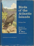 Birds of the Atlantic Islands: Volume 2; A…
