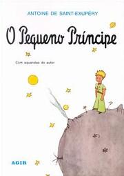 Pequeno Principe, O door Antoine de…