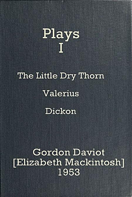 Dickon - Gordon Daviot, Josephine Tey