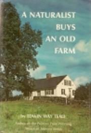 A Naturalist Buys an Old Farm de Edwin Way…