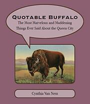 Quotable Buffalo di Cynthia Van Ness
