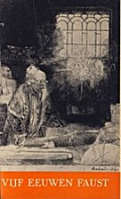 Vijf eeuwen Faust : elf belichtingen by…