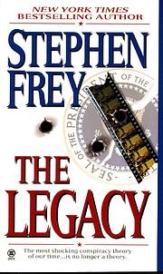 The Legacy – tekijä: Stephen W. Frey