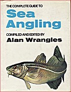 Complete Guide to Sea Angling by ALAN…