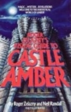 Roger Zelazny's Visual Guide to Castle Amber…