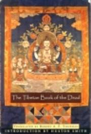 The Tibetan Book of the Dead: First Complete…