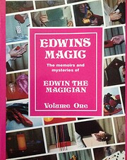 Edwins magic : the memoirs and mysteries of…