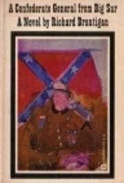 A Confederate General from Big Sur af…
