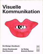 Visuelle Kommunikation. Ein Design-Handbuch…