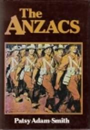 The ANZACS av Patsy Adam-Smith
