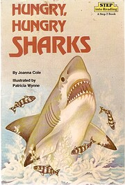 Hungry, Hungry Sharks (Step-Into-Reading,…