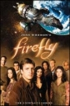 Firefly [TV series] by Joss Whedon
