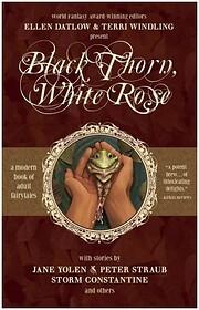 black-thorn-white-rose di ellen-datlow