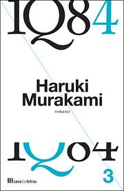1Q84 Volume 3 de Haruki Murakami