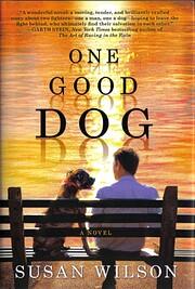 One Good Dog de Susan Wilson