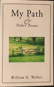 My Path and Other Poems av William D. Walker…