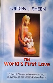 The World's First Love (2nd edition) –…