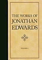 Works of Jonathan Edwards: 2 Vol. Set by…