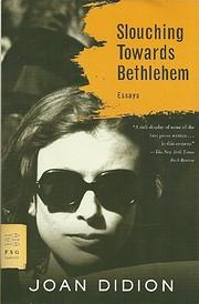 Slouching Towards Bethlehem: Essays (FSG…