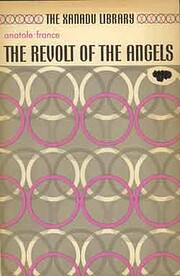 The Revolt of the Angels by France Anatole