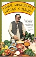 Ismail Merchant's Indian Cuisine by Ismail…
