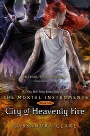 The Mortal Instruments 6: City of Heavenly…