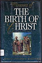 Witnesses of the birth of Christ by Joseph…