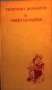 Temporary Diversions de Osbert Lancaster