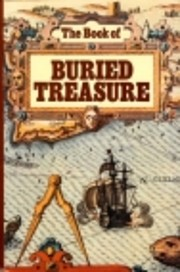 The book of buried treasure : being a true…
