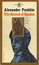 The Queen of Spades; The Tales of Ivan…