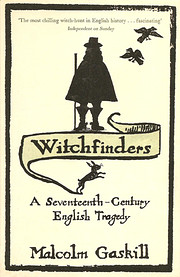Witchfinders: A Seventeenth-Century English…
