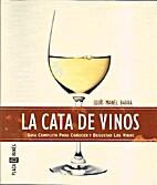 La cata de vinos by Luis Manel Barba