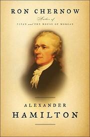 Alexander Hamilton – tekijä: Ron Chernow