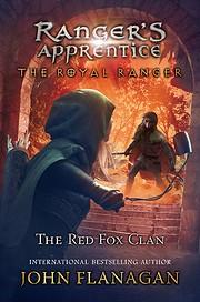 The Red Fox Clan (Ranger's Apprentice:…