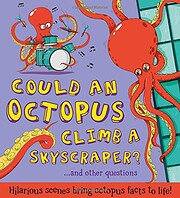 Could an Octopus Climb a Skyscraper?:…