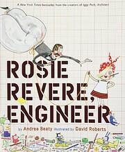 Rosie Revere, Engineer de Andrea Beaty