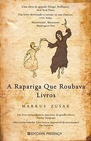 A Rapariga Que Roubava Livros de Markus…