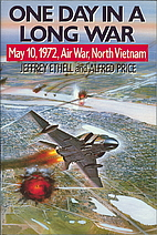 One Day in a Long War by Jeffrey Ethell