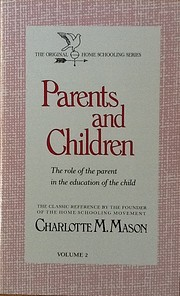 Parents and Children: The Role of the Parent…