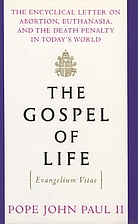 The Gospel of Life: Evangelium Vitae by John…