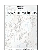Dawn of worlds by Legends