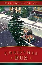 The Christmas Bus de Melody Carlson