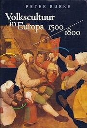 Volkscultuur in Europa, 1500-1800 de Peter…