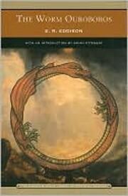 Worm Ouroboros, The by E. D. Eddison
