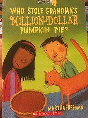 Who Stole Grandma's Millon-dollar Pumpkin…