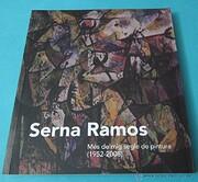 Serna Ramos : més de mig segle de pintura…
