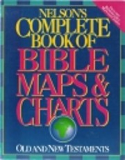 Nelson's Complete Book of Bible Maps &…